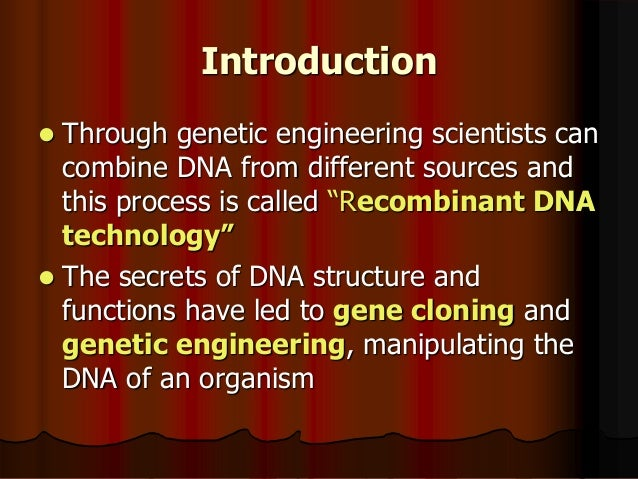 introduction and application of genetic engineering